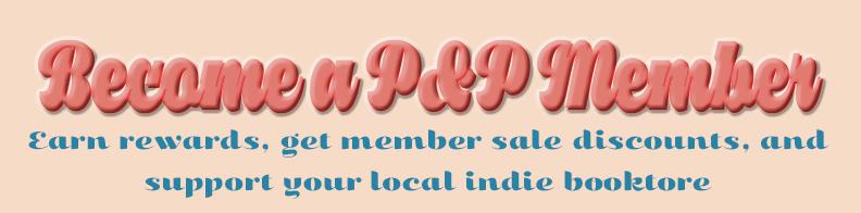 Become a P&P Member